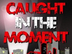 Image for Caught In The Moment