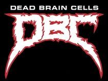 DBC (Dead Brain Cells)