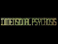 Dimensional Psychosis