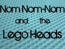 Nom Nom-nom and the Legoheads