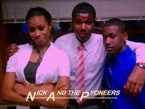 Nick and the Pyoneers