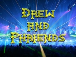 Image for Drew and Phriends