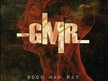 Good Man Ray (aka GMR)