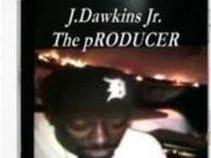 J.Dawkins Jr. THE pRODUCER