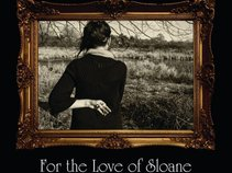 For the Love of Sloane