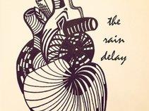 The Rain Delay