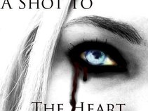 A Shot To The Heart