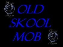 Old Skool Mob