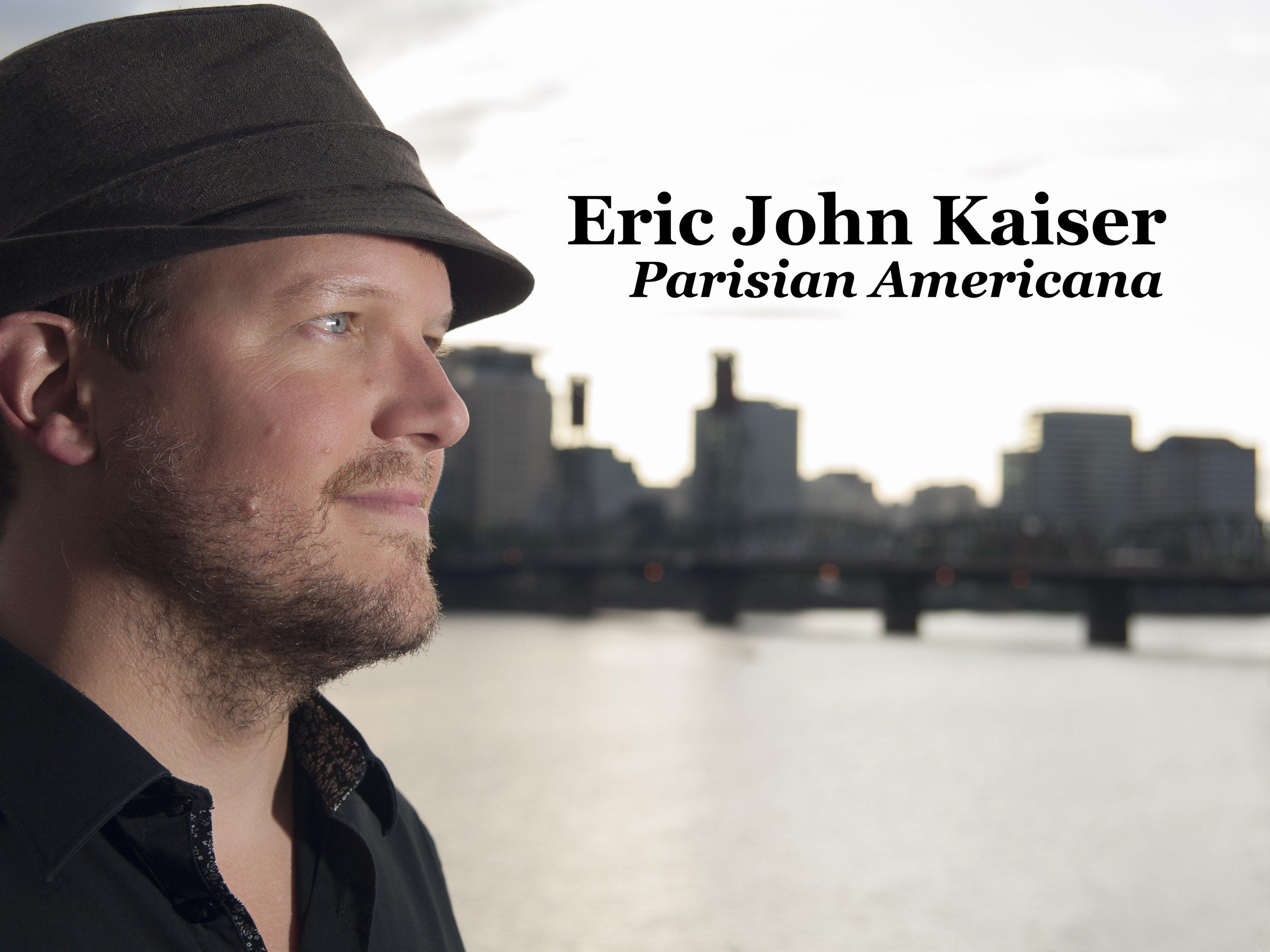 Image for Eric John Kaiser, Parisian Americana