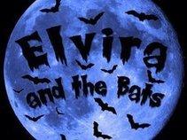 ELVIRA AND THE BATS