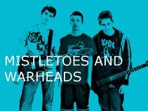 Mistletoes and Warheads