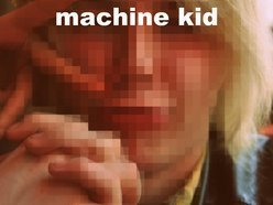Image for Machine Kid