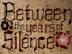 Image for Between The Years Of Silence