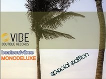 Vibe Boutique Records / Monodeluxe