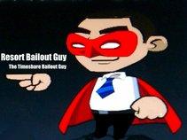 Resort Bailout Guy