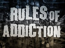 Rules Of Addiction