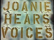 Joanie Hears Voices