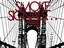 Smoke Signals…