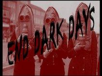 End Dark Days