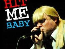 Hit Me Baby