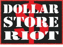 Dollar Store Riot