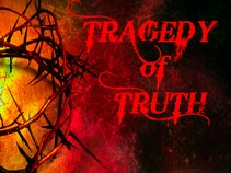 Tragedy Of Truth