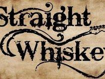 Straight Whiskey