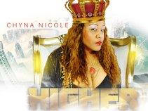 """Chyna Nicole  - new album """"HIGHER"""""""