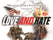 Michael James Fitzpatrick Presents 'Love And Hate'