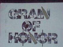 GRAIN OF HONOR