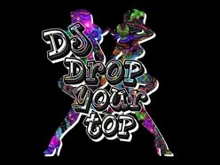 Image for DJ Drop Your Top