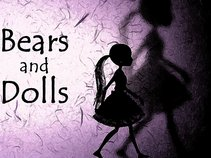 Bears and Dolls