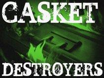Casket Destroyers