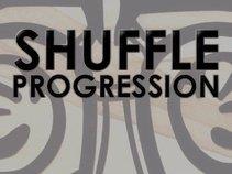 SHUFFLE PROGRESSION