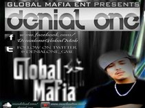 DENIAL ONE - GlobalMafiaEnt