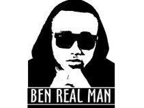 Ben Real Man