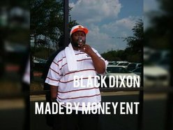 Image for Killa Black Dixon/ Made By Money ENT.