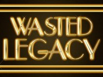 Wasted Legacy