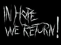 In Hope, We Return