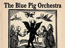 The Blue Pig Orchestra