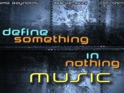 Define Something In Nothing Music