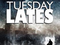 Tuesday Lates