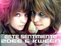 Zoee & Kween