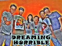 Dreaming Horrible