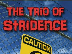 The Trio Of Stridence