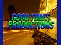 GOOD TIMES PRODUCTIONS AKA EZSC