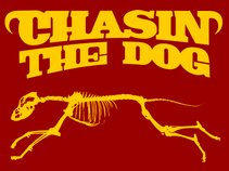Chasin The Dog