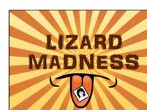 Lizard Madness Live