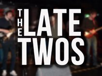 The Late Twos