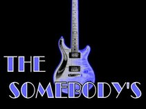 The Somebody's